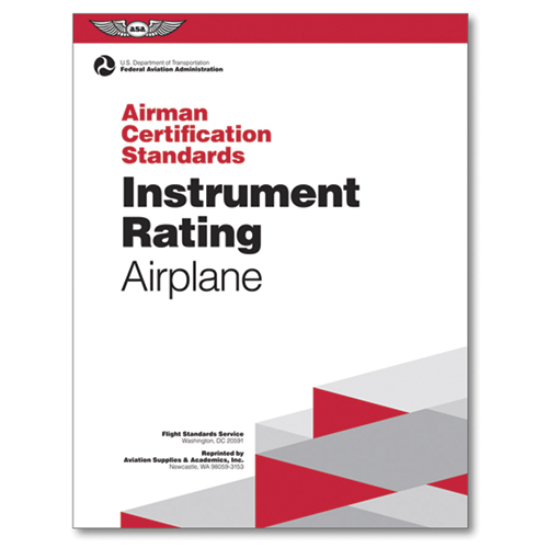 Airman Certification Standards: Instrument Rating Airplane / Soft Cover Book